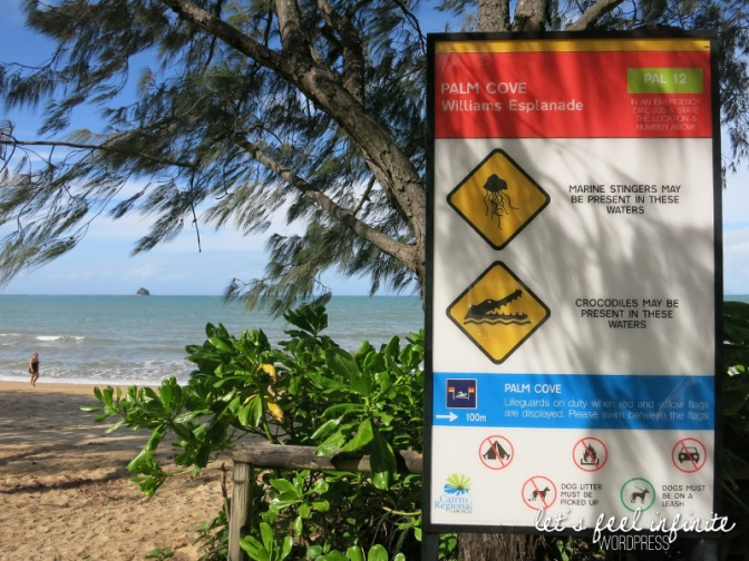 Palm Cove - Beware of Crocodiles!