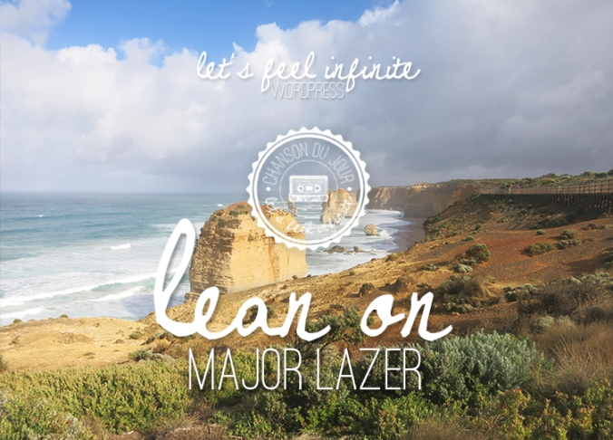Chanson du jour #20 : Major lazer - Lean On