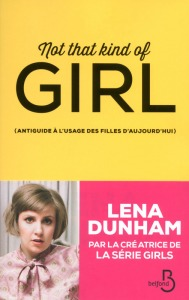 Lena Dunham - Not that kind of girl