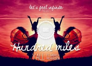 Image Yall - Hundred miles ft. Gabriela Richardson